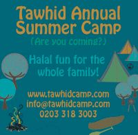 23rd-26th July 2011- Wales - UK : Tawhid Annual Family and Youth Summer Camp TAWHIDCAMP