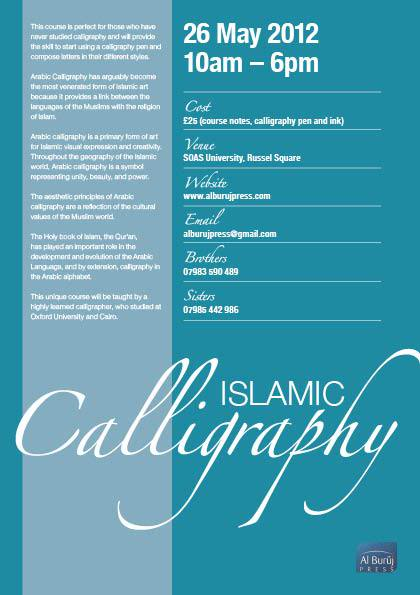 26th May 2012 - Central London Uk - One day Calligraphy course Islami10