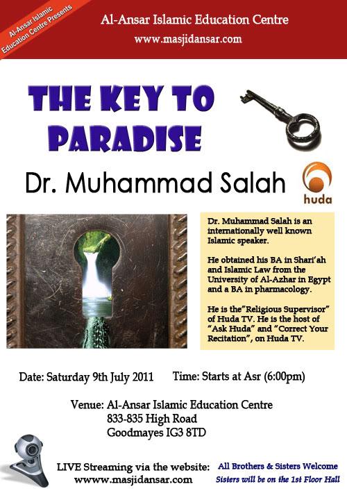 09th July 2011 - London UK - Masjid Al Ansar presents The Key to Paradise by Sh. Mohamad Salah Keys_500