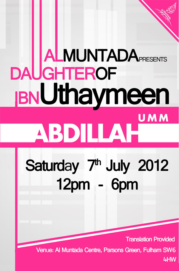 07th July 2012 - London Al Muntada presents UMM ABDILLAH BINT UTHAYMEEN Lecture2