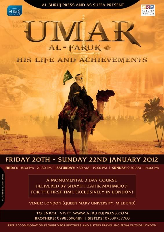 20th Jan. 2012: East London-Mile End : The Sahabahs series Umar