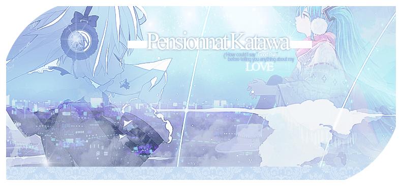 {Pensionnat} Katawa  *