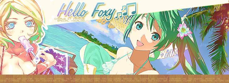 Hello FOXY