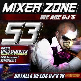 Mixer Zone 53 - 2011 MixerZone53