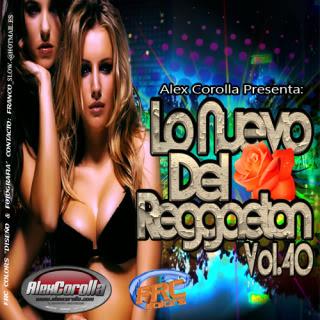 V.A. - Lo Nuevo Del Reggaeton Vol. 40 VA-LoNuevoDelReggaetonVol40