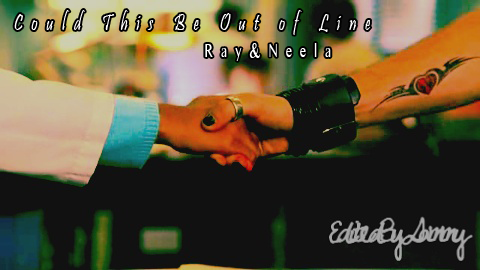 Could This Be Out of Line || Ray&Neela [preview] Ctboolpng