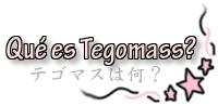 ¿Qué es Tegomass?
