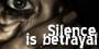 Silence is Betrayal {Élite} Betri