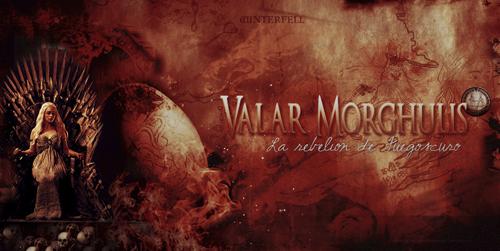 Valar Morghulis (Confirmación) Jejeje