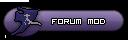 Forum Mod