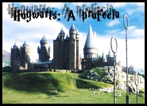 Hogwarts: A profecia.