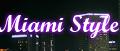 Miami Style MiamiStyle