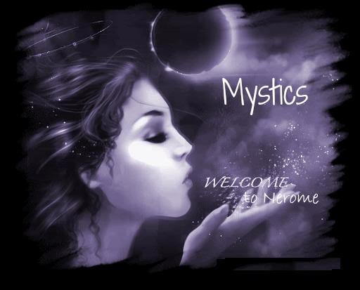 *Mystics*