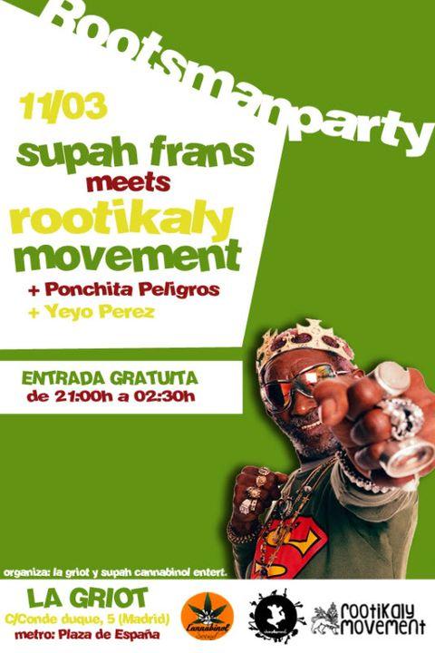 11/03/2011 - Rootsman Party - La Griot (Madrid/Plz.España) 11-03_Rootsman-Party_LaGriot