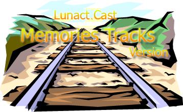 [Projeto] Lunact Cast - Memories Tracks LC_MTV