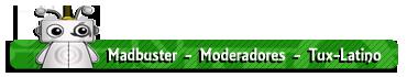 Userbars Para el staff..   Madbuster