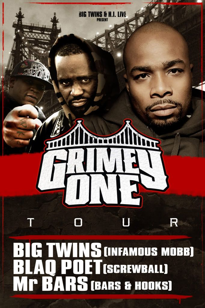 BIG TWINS OF INFAMOUS MOBB/  BLAQ POET OF SCREWBALL/ Mr BARS OF BARS&HOOKS Affiche_grimey_live