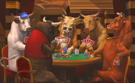 06/22/10 ~ 'til the cows come home  Poker-bulls