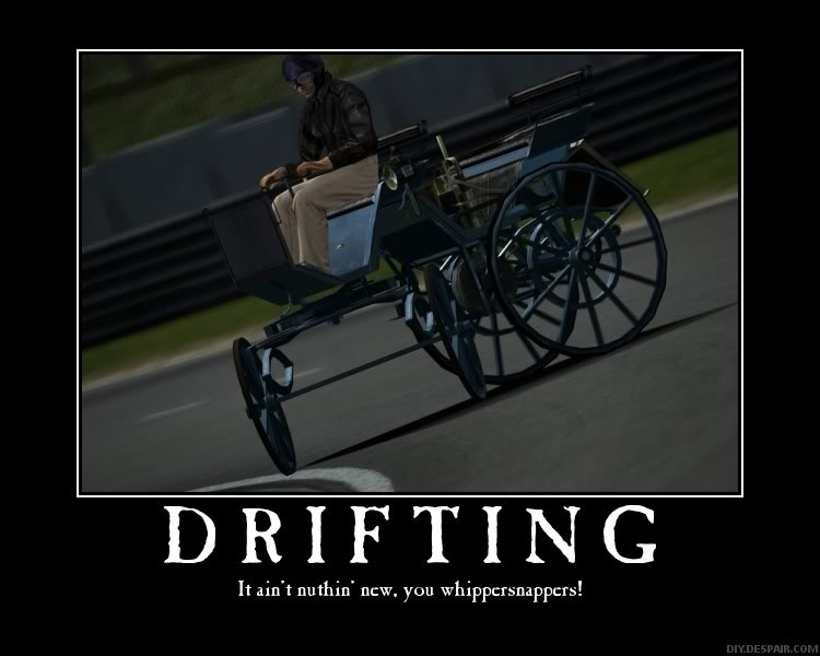 OFFICIAL de-motivational Posters thread - Page 2 DriftingPoster