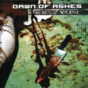 dawn of ashes - in the acts of violence Dawn-of-ashes