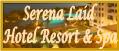 Serena Laid Hotel