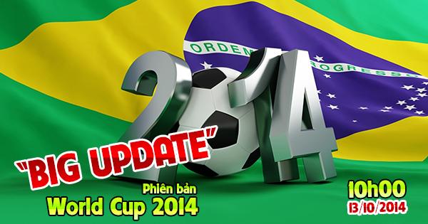 Đường Tới Khung Thành – đồng hành cùng World Cup 2014 Bigupdate_zps34e4cf4a