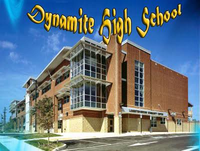 Dynamite  High School