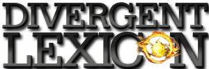 Divergent Lexicon - A Divergent Trilogy Fansite