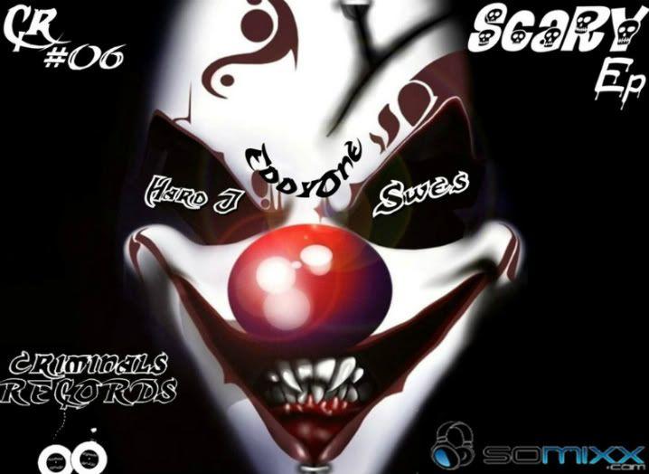 Hard J, Swes, Eddy0ne - Scary EP (Criminals Recs./CR06)  ScaryEp