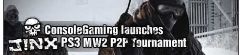 ConsoleGaming MW2 (PS3) J!NX P2P League! Live Final  Mw2p2pladderbanner