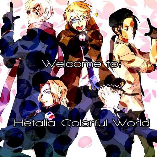 Hetalia Rol - Colorful World - Portal Welcome