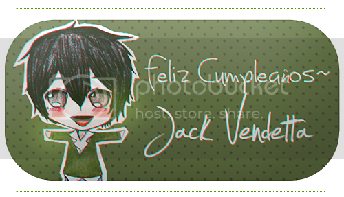 ¡FELIZ CUMPLEAÑOS, JACK VENDETTA! Felizcumpleantildeosanipls-1