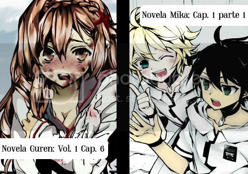 [Actua] Más de la novela de Guren y Mika~ Owasera