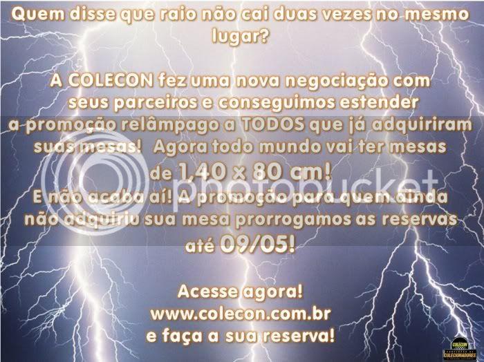 PROMOÇÃO RELAMPAGO - MESAS MAIORES NA 1 COLECON BRASIL Colecon-PromooRelampagoMesas2