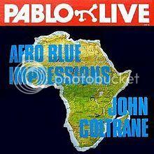 A rodar XXX - Página 19 JohnColtrane_AfroBlueImpressions_zpskrn5xsqd