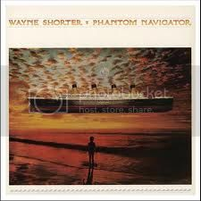 A rodar XXVI - Página 4 WayneShorter_PhantonNavigator_zps5287dcef