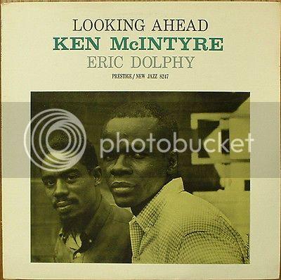 A rodar XXXIX - Página 5 Ken-mcintyre-eric-dolphy-looking-ahead-new-jazz-8247-superb_5197001_zpsh0vuyizo