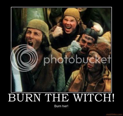 Trucs, astuces, philosophie d'entraînement, enculage de mouche, etc etc... - Page 3 Burn-the-witch-burn-witch-kill-monty-python-demotivational