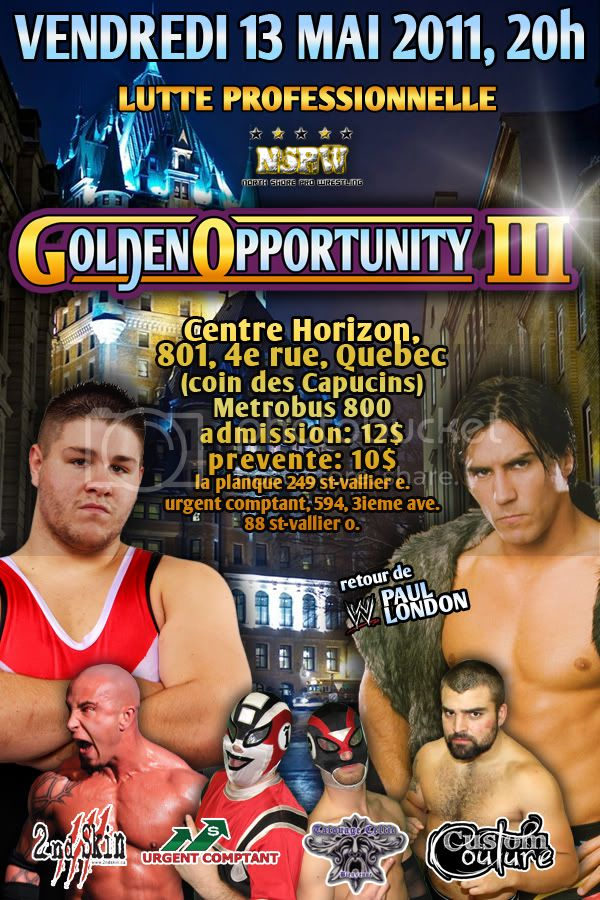 NSPW Golden Opportunity III Vendredi 13 mai 2011 Gold3webversionftm