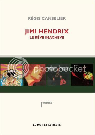 Jimi Hendrix - Le rêve inachevé (Régis Canselier) [2010] Couverture