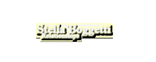 ●You Know That You Need Me● Relaciones de Stella StellaBoggetti