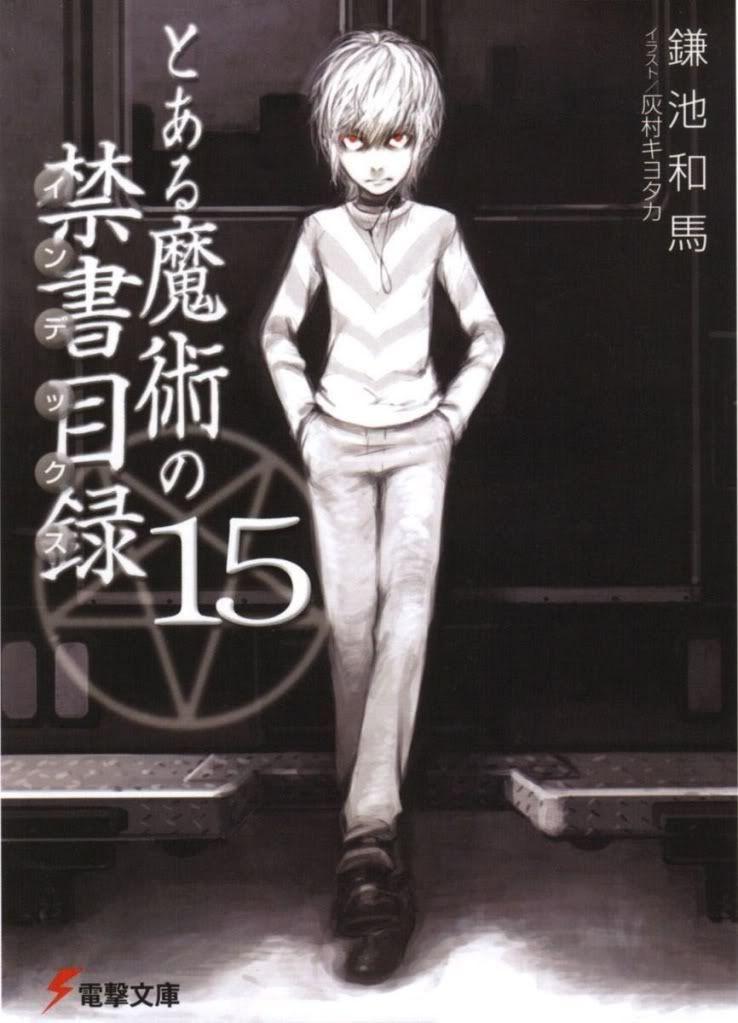 [Light Novel]Toaru Majutsu no index Volume15