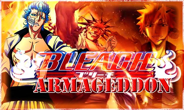 † Bleach Armageddon †