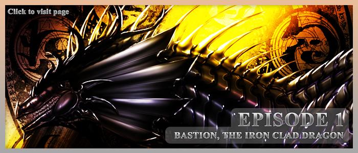 Episode 1 Bastion