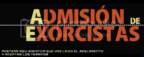 Admisión de Exorcistas [Obligatorio Leer reglamento ] ADMISION