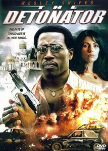 Wesley Snipes The-Detonator-2006