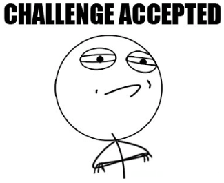 FOREVER ALONE Challenge-accepted