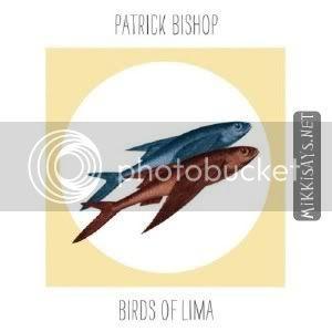 Vos derniers CD / LP / DVD  ... achetés  IndiePopFolkAcousticPatrickBishop-BirdsOfLimaEP-2011MP3