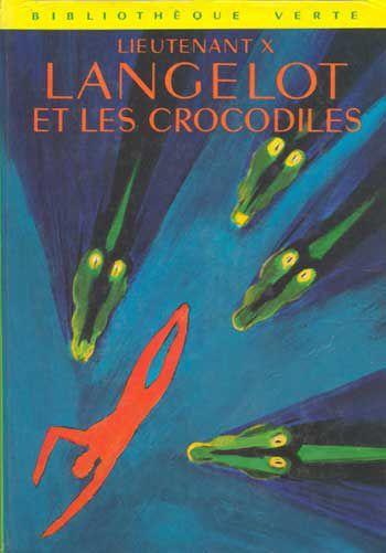 Les livres de la bibliothèque verte . - Page 17 Langelot11-crocodiles
