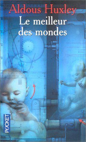 Lectures (5) - Page 2 Meilleur-des-Mondes
